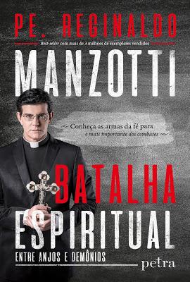 Resultado de imagem para padre reginaldo manzotti  batalha espiritual