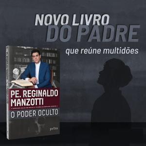 Novo livro do Padre Reginaldo Manzotti