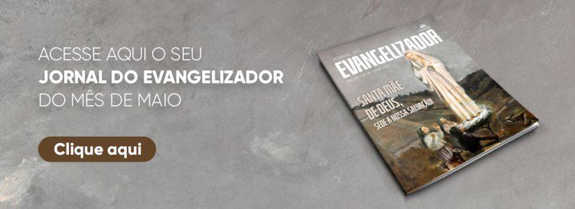 Jornal do Evangelizador Maio 2021
